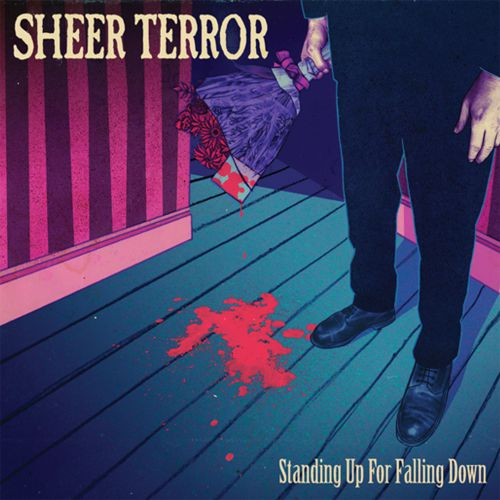 43033_Sheer-Terror-standing-up-for-falling-down-PRE-ORDER