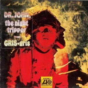 Dr John - Gris-Gris
